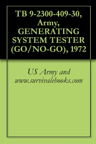 (TB 9-2300-409-30, Army, GENERATING SYSTEM TESTER (GO/NO-GO), 1972)