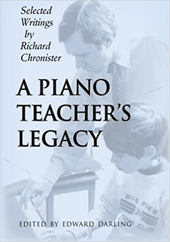 Book A Piano Teacher's Legacy by Richard Chronister (2005-01-01)