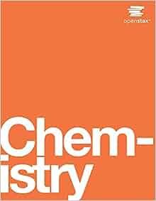 Chemistry by openstax 2015 05 04 openstax 9781938168390 amazon chemistry by openstax 2015 05 04 openstax 9781938168390 amazon books fandeluxe Images