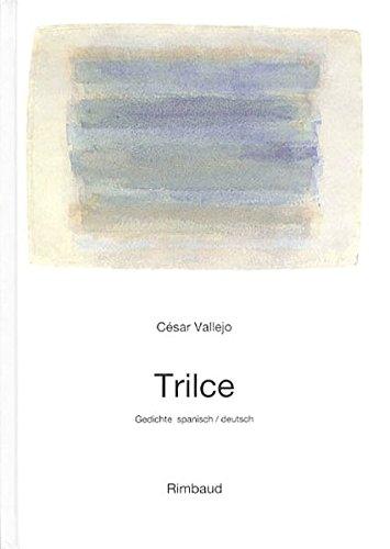 Vallejo César - Werke / Trilce: Gedichte