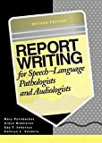 Report Writing for Speech Language Pathologists