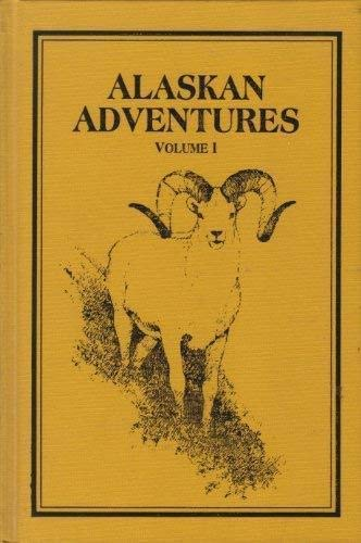 Alaskan Adventures: Boxed, Slipcased, And/or Casebound Russell Annabel