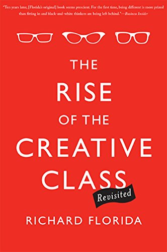 The Rise of the Creative Class--Revisited: Revised and Expanded cover