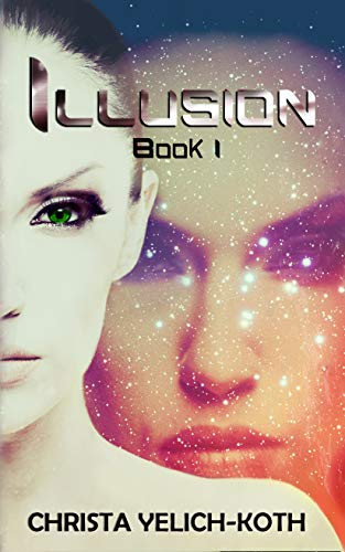 Free Memory Books - Illusion: An Eomix Galaxy Novel (Book 1 of 2)