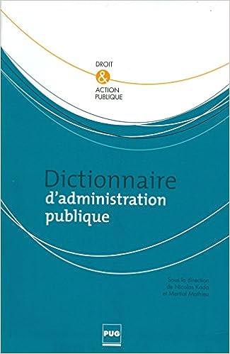 En ligne téléchargement Dictionnaire d'administration publique pdf, epub