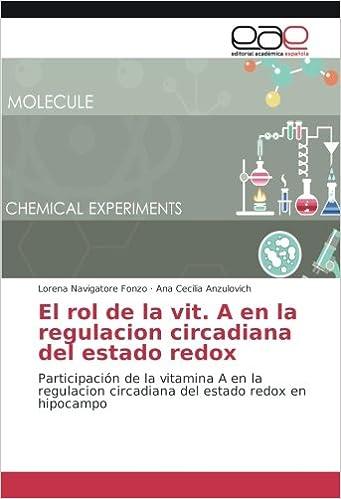 El rol de la vit. A en la regulacion circadiana del estado redox ...