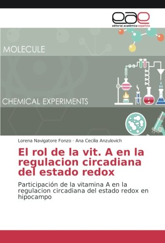 El rol de la vit. A en la regulacion circadiana del estado ...