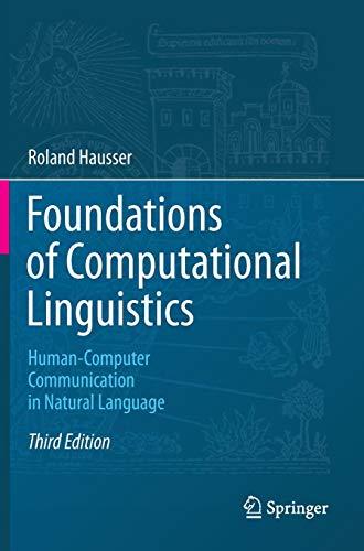 Foundations of Computational Linguistics: Human-Computer Communication in Natural Language