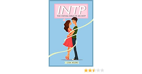 INTP: The Dating Bible of an INTP