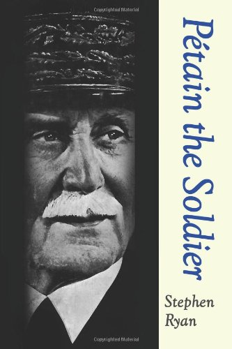 Read Online Petain the Soldier pdf
