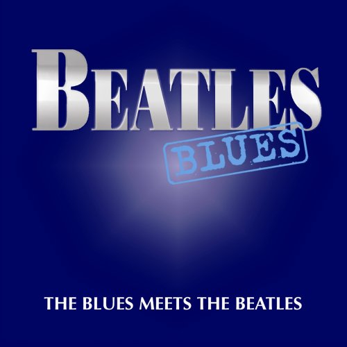 Beatles Blues by Castle Us
