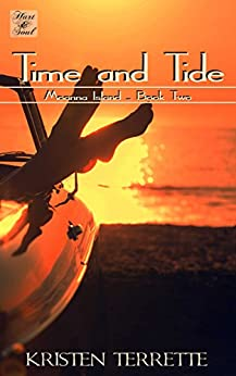 Time and Tide: A Christian Inspirational Romance (Moanna Island Book 2) by [Terrette, Kristen]