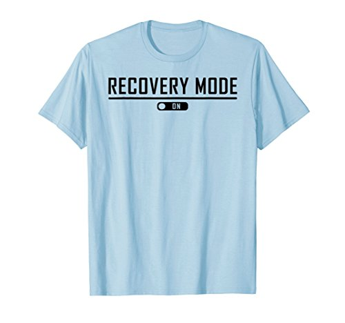 Recovery Mode On Get Well T-Shirt