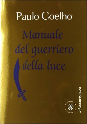 Manuale Del Guerriero Della Luce Pdf