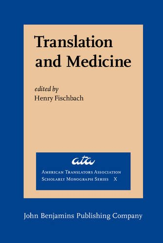 Translation and Medicine (American Translators Association Scholarly Monograph Series)