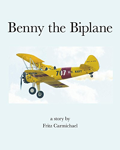 Benny the Biplane by [Carmichael, Fritz]