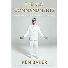 The Ken Commandments: My Search for God in Hollywood   Livre audio Auteur(s) : Ken Baker Narrateur(s) : Ken Baker