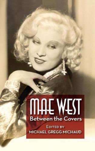 Mae West  Between The Covers  Hardback