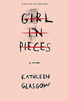 Girl in Pieces by [Glasgow, Kathleen]