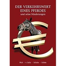 Der Verkehrswert eines Pferdes und seine Minderung (German Edition)