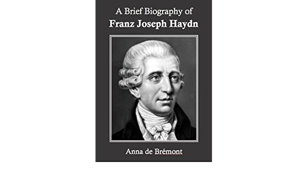franz joseph haydn biography summary