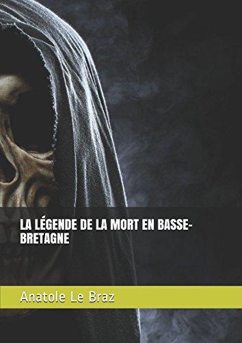 LA LÉGENDE DE LA MORT EN BASSE-BRETAGNE (French -