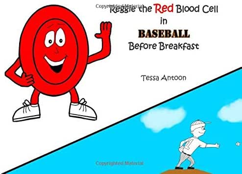 Reggie the Red Blood Cell in Baseball Before Breakfast