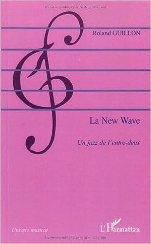 Livres gratuits en ligne La New Wave : Un jazz de l'entre-deux pdf, epub ebook