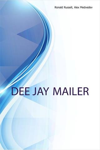 Download Dee Jay Mailer, Retired Executive in Business, Trust Governance, Healthcare and Education pdf epub