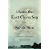 Above the East China Sea: A novel