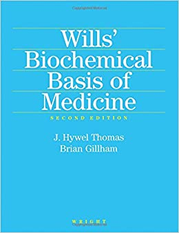 Wills' Biochemical Basis Of Medicine por J.hywel Thomas