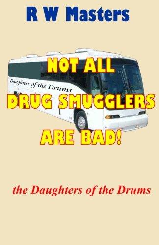 Not All Drug Smugglers are Bad! PDF ePub book