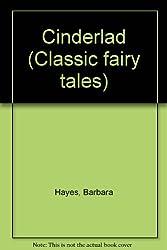Cinderlad (Classic fairy tales)