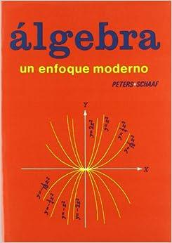 Book ALGEBRA UN ENFOQUE MODERNO
