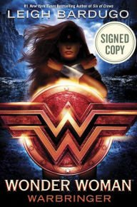 (Wonder Woman: Warbringer AUTOGRAPHED by Leigh Bardugo (SIGNED BOOK) Available 8/29/17 w/FREE Autograph Authenticity)