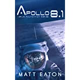 Apollo 8.1 (Verus Foundation Book 2)