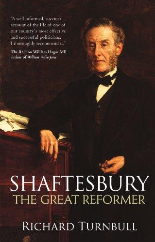 Shaftesbury: The Great Reformer por Richard Turnbull