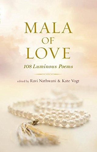 Download Mala of Love: 108 Luminous Poems PDF