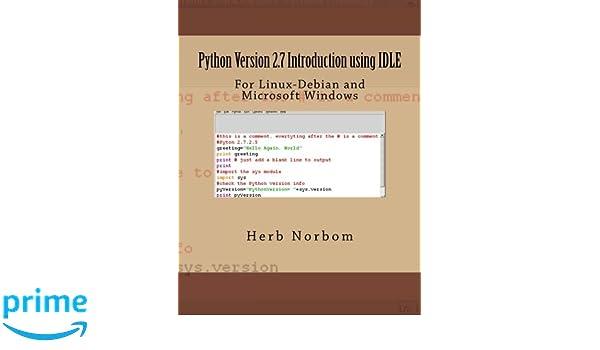 Python Version 2.7 Introduction using IDLE
