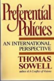 Preferential Policies : An International Perspective, Sowell, Thomas, 0688109691