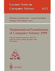 Mathematical Foundations of Computer Science 1999: 24th International Symposium, MFCS'99 Szklarska Poreba, Poland, September 6-10, 1999 Proceedings (Volume 1672)