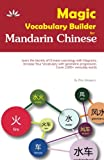 Magic Vocabulary Builder for Mandarin Chinese: Learn the Secrets of Chinese Lexicology with Diagrams,Increase Your Vocabulary with geometric ... everyday words (Magic Mandarin) (Volume 1)