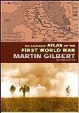 The Routledge Atlas of the First World War, Martin Gilbert, 0415285070
