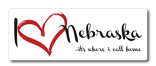 I Love (heart) Nebraska, It's Where I Call Home Car Magnet US State Flag Refrigerator Locker SUV Heavy Duty Waterproof