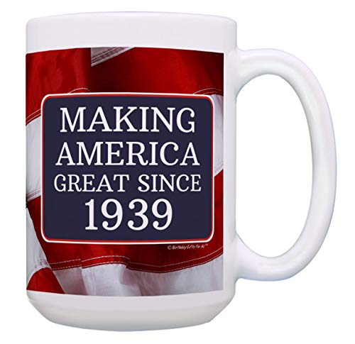 80th Birthday Gifts for All Making America Great Since 1939 80th Birthday Gift Ideas MAGA Coffee Mug Birthday Mug MAGA Gifts 15-oz Coffee Mug Tea Cup 15 oz American Flag -
