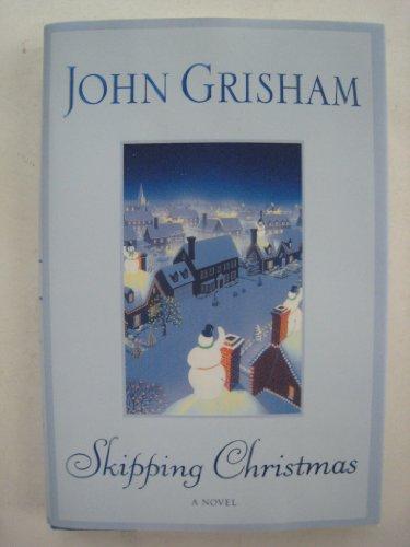 Skipping Christmas (With Christmas Kranks The Book)