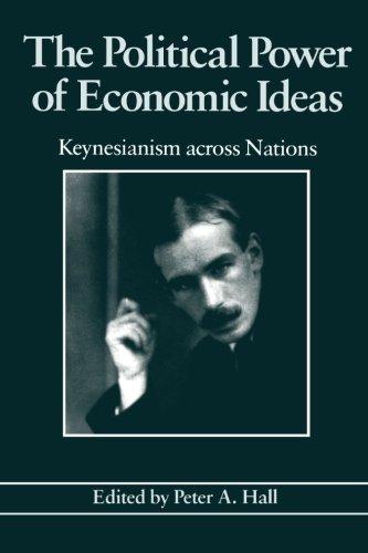 The Political Power of Economic Ideas: Keynesianism across Nations