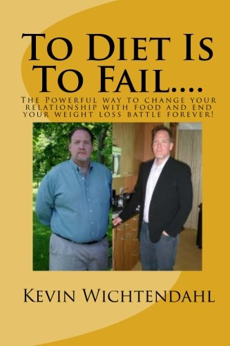 To Diet Is To Fail pdf