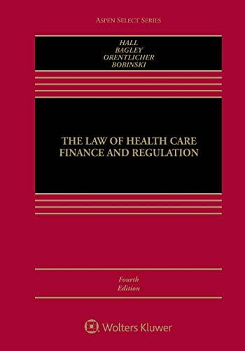 The Law of Health Care Finance and Regulation (Aspen Select)