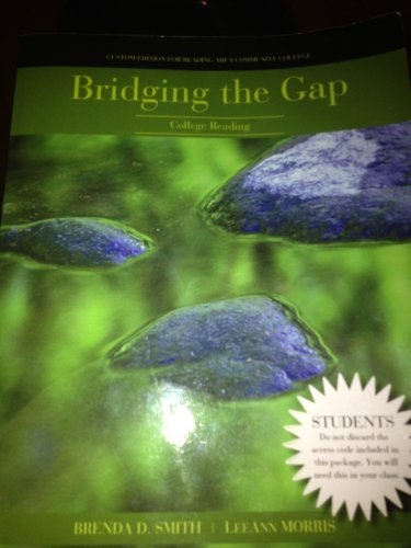 Bridging the Gap, For Reading Area Community College (Briding the Gap: College Reading)